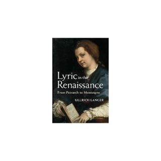 Lyric in the Renaissance (Hardcover)