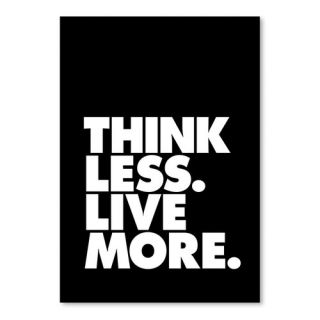 Think Less Live More Poster Textual Art by Americanflat