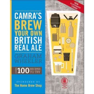 Camras Brew Your Own British Real Ale (Paperback)