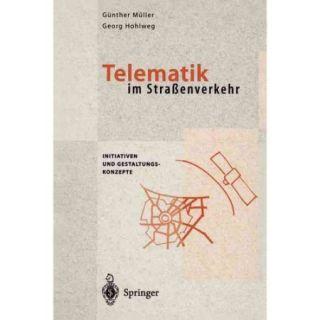 Telematik Im Strassenverkehr: Initiativen Und Gestaltungskonzepte