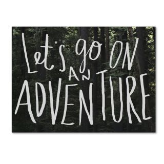 Trademark Fine Art Lets Go On An Adventure by Leah Flores Textual