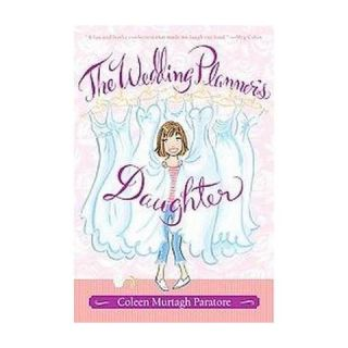 The Wedding Planners Daughter ( Wedding Planners Daughter) (Reprint