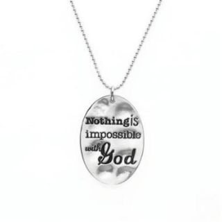 Necklace Words To Live By Nothing Is Impossible With God