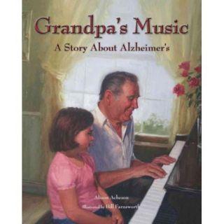 Grandpa's Music: A Story About Alzheimer's