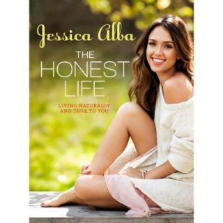The Honest Life: Living Naturally and True to You 9781609619114