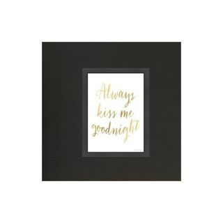 Always Kiss Me Goodnight Gold Framed Textual Art by Americanflat