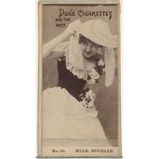 Card Number 56 Mlle. Bucelle from the Actors and Actresses series (N145 6) issued by Duke Sons & Co. to promote Duke Cigarettes Poster Print (18 x 24)