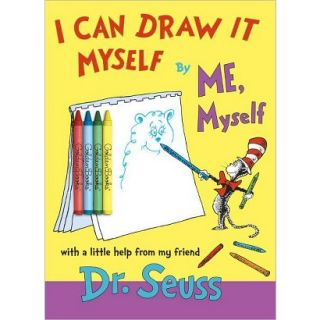 Can Draw It Myself, By Me, Myself by Dr. Seuss (Paperback)